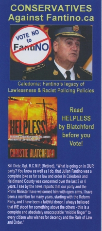 Conservatives Against Fantino brochure: 'Caledonia: Fantino's Legacy of Lawlessness & Racist Policing Policies' CLICK TO READ