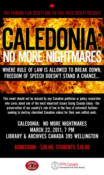 Free Thinking Film Society & International Free Press Society event, Library & Archives Canada, Ottawa, March 22/11: 'CALEDONIA: NO MORE NIGHTMARES'