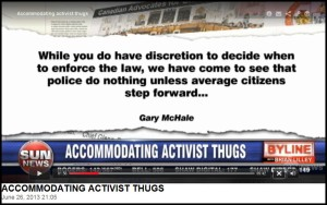130626 SUN News, Brian Lilley: Accommodating Activist Thugs (commentary re role of Gary McHale & CANACE in ending pipline occupation)