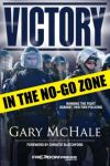 Victory In The No-Go Zone, by Gary McHale